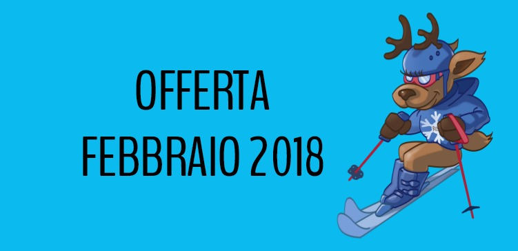 Settimana Bianca Febbraio 2018 da € 420