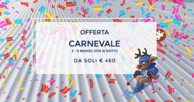 Settimana Bianca Carnevale 2019 da € 460