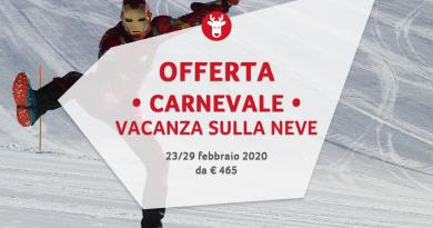 Settimana Bianca Carnevale 2020 da € 460