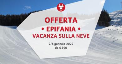 EPIFANIA 2020 sulla neve da € 390