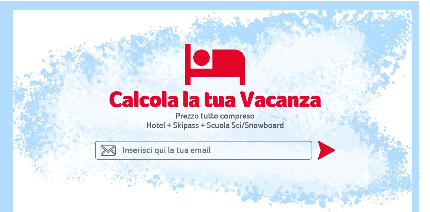 vacanza tutto compreso hotel + skipass + scuola sci